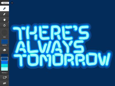 Neon - There's Always Tomorrow adobe ideas ipad illustration vector