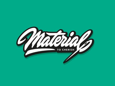 Material to cherish customlettering font script handlettering calligraphy customtype type lettering typography logotype