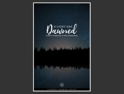 A Light Has Dawned - Advent Sermon Series
