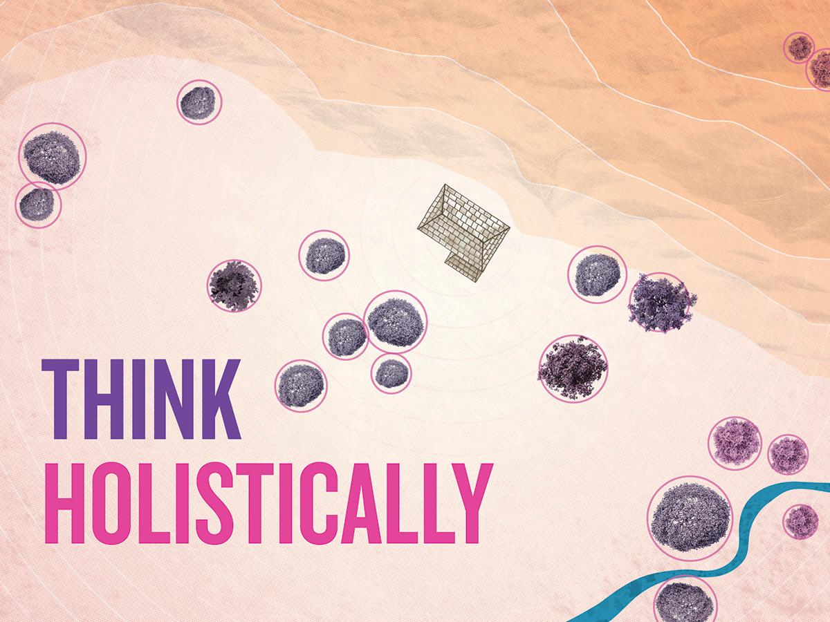 4.think holistically