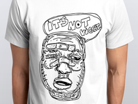 It's not right t-shirt
