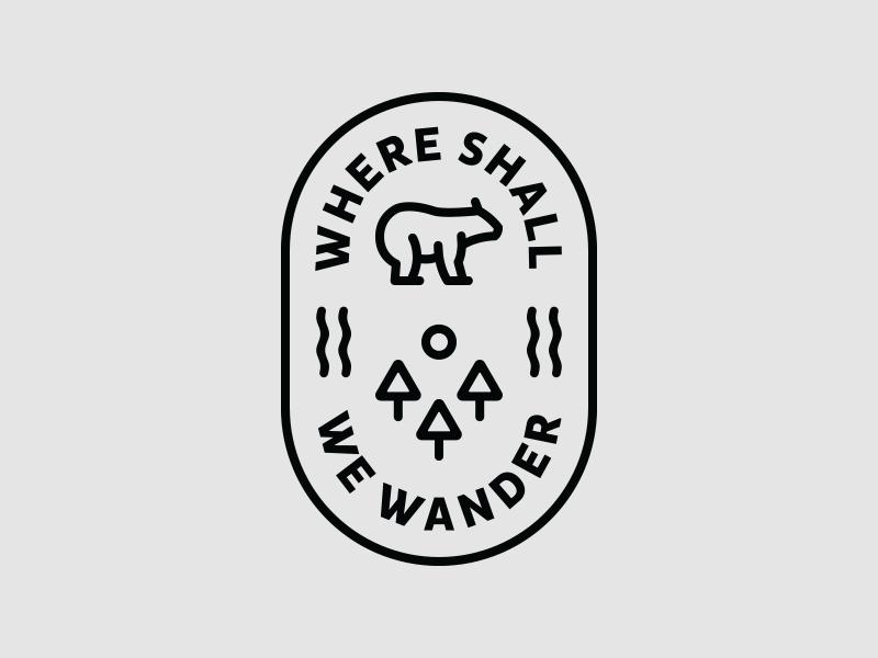 Where Shall We Wander Badge river mountain outdoors trees bear where shall we wander
