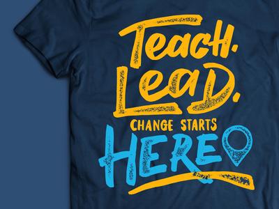 Teach For America Lettering education brush lettering texture lettering shirt tshirt