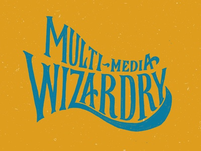 Multi-Media Wizardry Lettering hand lettering texture curve magic lettering