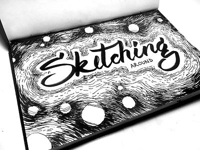 Sketching Around black brush pen lettering letter inking inktober ink draw drawing sketch
