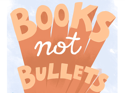 Books Not Bullets congress books books not bullets handlettering protest poster sign protest type march for our lives gun reform
