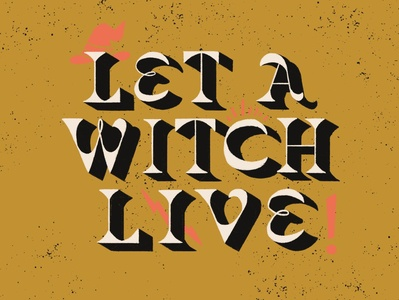 Let A Witch Live