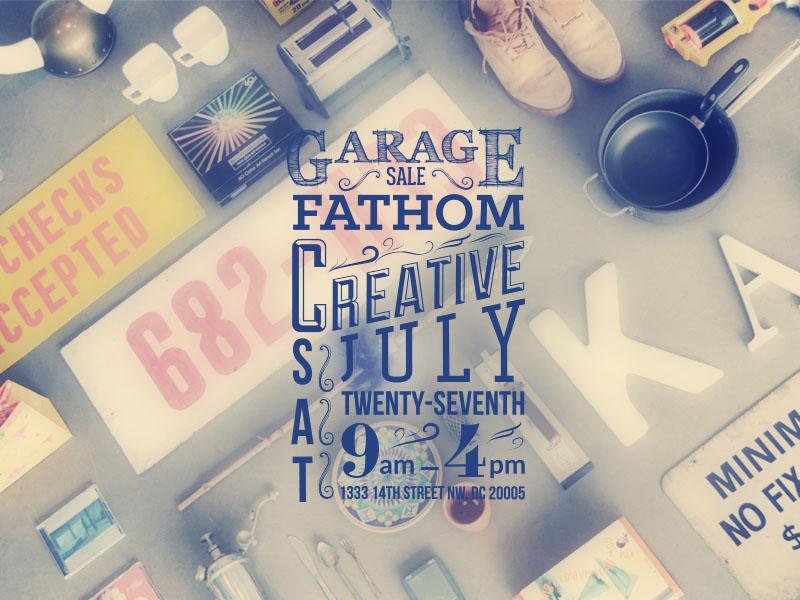 Fathom Garage Sale garage sale type design photograph fathom creative lo fi