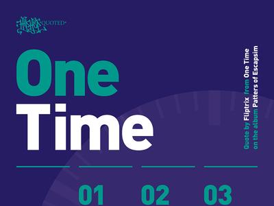 Hip-Hop Quoted - Fliptrix - One Time responsive web-design typography