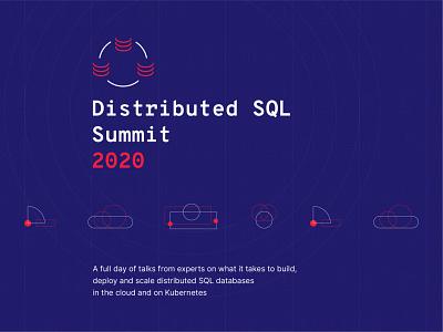 Distributed SQL Summit 2020 Visual Identity v1 sql distributed sql database event branding conference summit startup brand design brand visual identity design visual identity branding logo