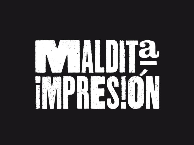 Maldita Impresion letterpress print corporate identity typography design logo identity branding brand