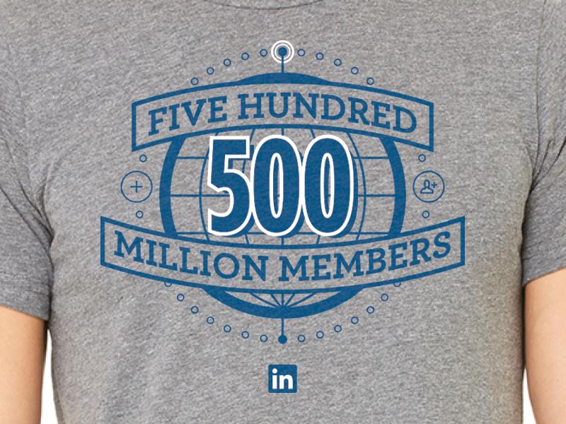 500 Million Members! milestone shirt tshirt global linkedin