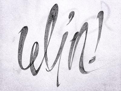 Win Sketch type typography win hand written hand drawn hand writing