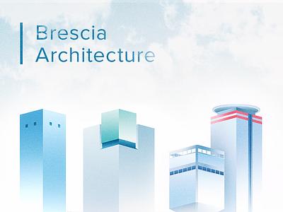 Brescia Architecture. clouds skyline skyscraper buildings sky blue cardboard cartoon illustration brescia behance architecture