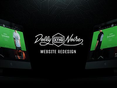 Dolly Noire Website Redesign. adobe xd dolly noire behance site website design interface ux ui dlynr