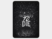 Bord to Die dark ipad pro france nantes typogaphy procreate ipad