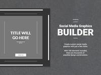 Social Media Graphics Builder
