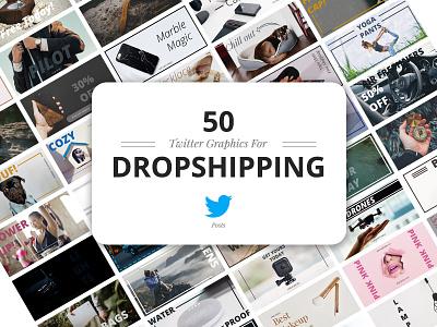50 Twitter Dropshipping Graphics dropship dropshipping promo banners facebook marketing social media social mobile marketing twitter post twitter
