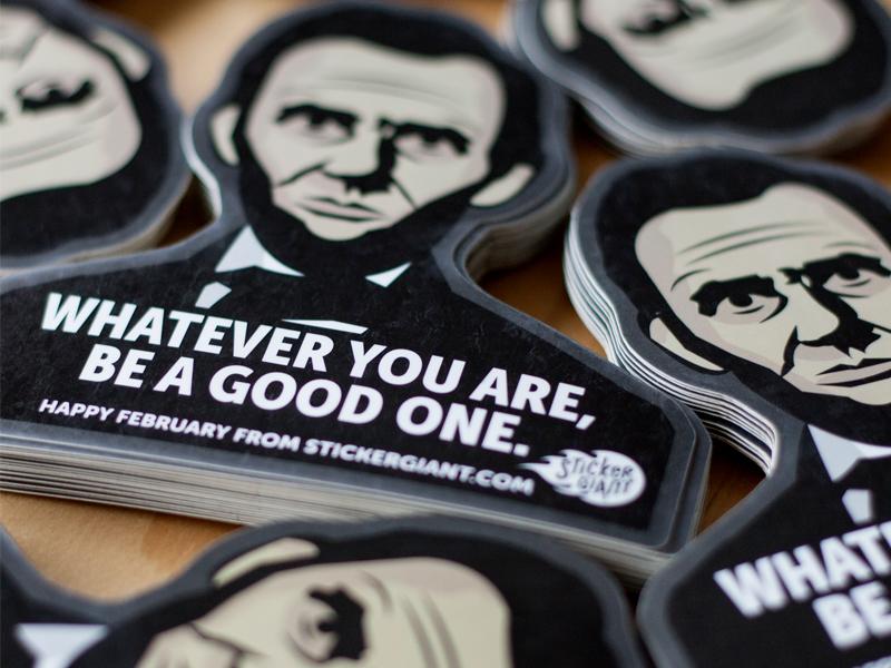 Be a Good One abrahamlincoln die cut illustration sticker stickers abelincoln honestabe