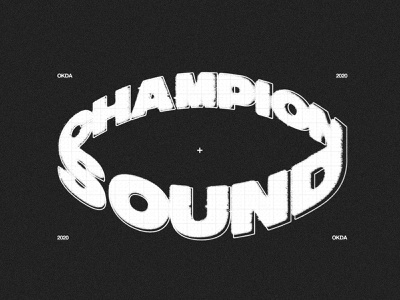CHAMPIONSOUND okda champion sound hip hop clothing typography streetwear branding illustration identity apparel logo design