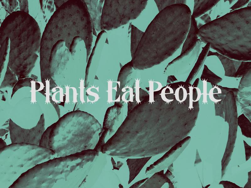 Plants Eat People. plants cactus branding streetwear identity apparel logo design