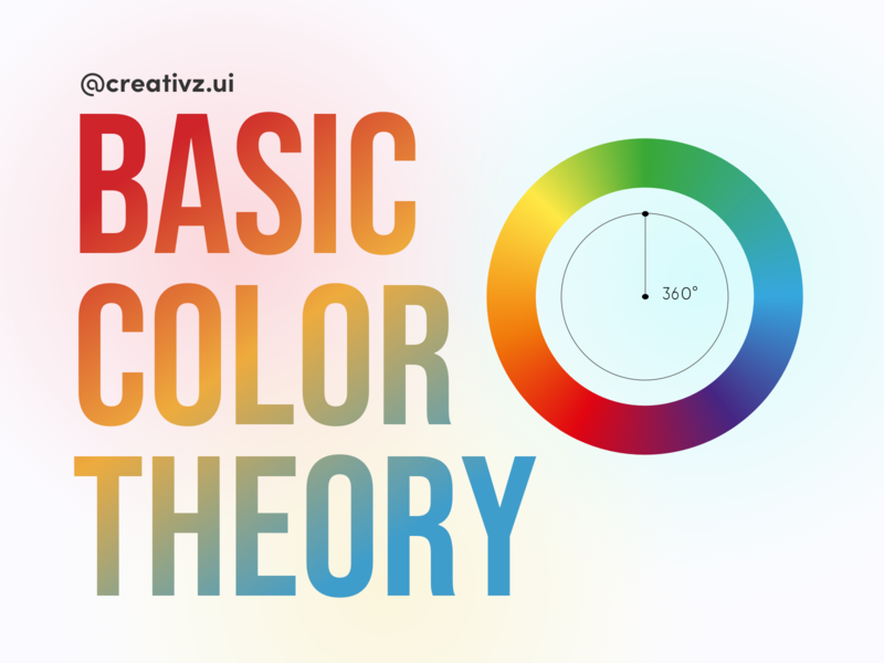Basic Color Theory tutorial freebie colorwheel color palette colors abstract designtips tips color app vector ux ui typography icon flat illustration design clean branding