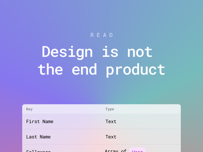 Read: Design is not the end product design post medium blog read documentation