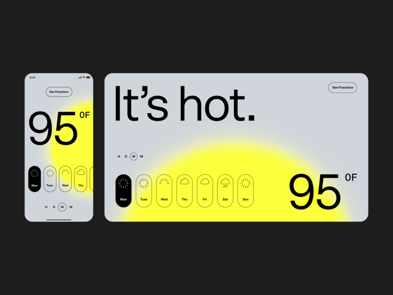 Its hot. weather forecast sun gradient sanserif grey yellow weather icons icons trendy minimal swiss brutalist editorial product type weather app weather