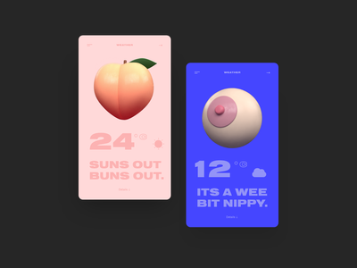 🍑( . )( . ) funny simple c4d bold weather app weather basic app ux branding logo design typography cinema4d 3d illustration website ui daily ui