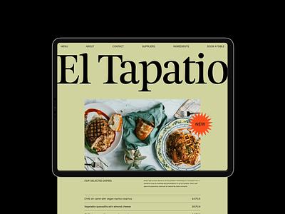 El Tapatio - Restaurant Website 🥘 typography logo design ux ui dining web websites website ipad typogaphy mexican food branding restaurant branding restaurant