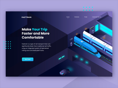 Fasttrain Online Ticketing - Header Concept isometric vector motion graphics animation illustration after effects landing page trip train transportation ui website ticket booking ticketing online ticketing