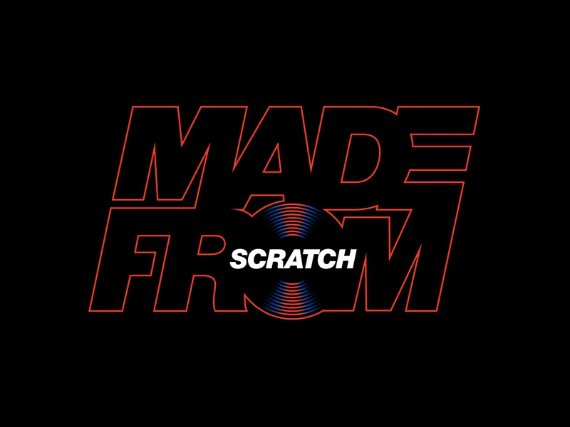 Made from Scratch