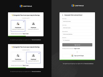 Registration flow - Learnexus 2.0 login sign up form form employer freelancer uidesign ui ux sign up ui register signup
