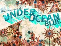 Under the Ocean Blue