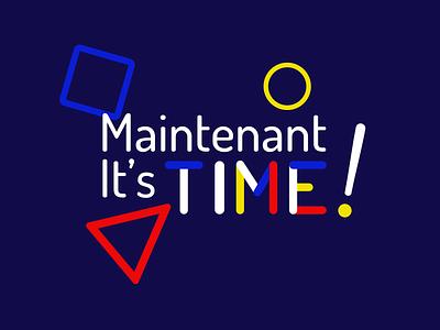 Maintenant it's time - (1st proposition) logo design brand design brand branding logo