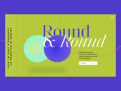 Round & Round around circle line user interface user interface design dailyui button hero header grid clean ui typo typography layout minimal concept creative
