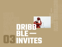3 dribbble invitations need to give away
