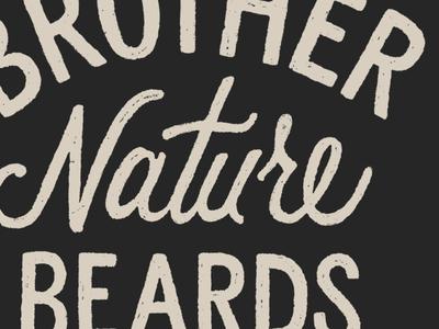 Brother Beard Beards Logo beards branding design drawing type little mountain print shoppe hand drawn illustration typography joe horacek lettering logo brother nature beards