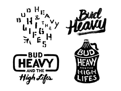 Bud Heavy And The High Life's typography type illustration design script bud heavy hand drawn lincoln exposed joe horacek little mountain print shoppe lincoln high life