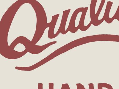 Quality script vintage branding signage quality design screen printing lettering hand drawn little mountain print shoppe type typography illustration joe horacek