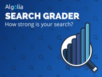 Algolia Search Grader is out!
