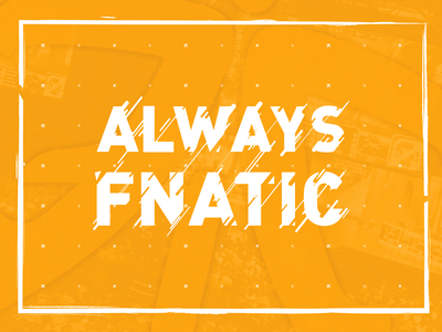 Always Fnatic Poster