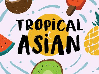 Tropical Asian - Organic Brush Font