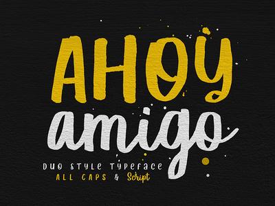 Ahoy Amigo - Duo Fonts