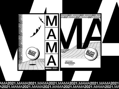MAMA 2021 Brand Moment white poster graphic design black  white black branding