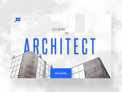 Exploring the Architect Concept architecture building big blue landing page full-screen experience concept