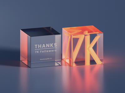 7K Fllowers Thanks followers gradient abstract glassy cube 3d art clean blender icon illustration wantline