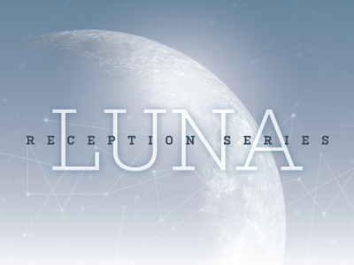 Luna Reception Series