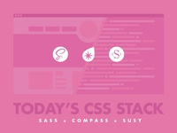 Today's CSS Stack