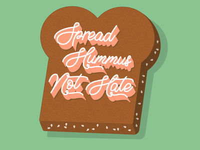 Spread Hummus Not Hate